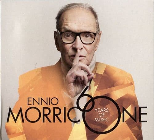 Ennio Morricone<br>60 Years Of Music